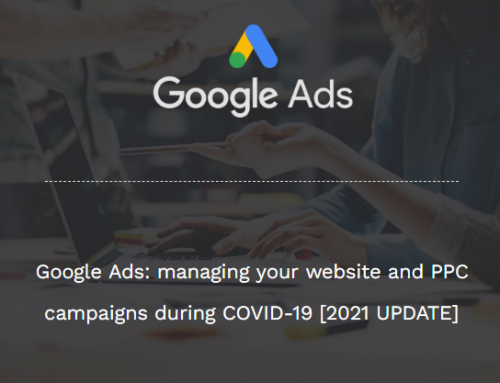 Google Ads: managing your website and PPC campaigns during COVID-19