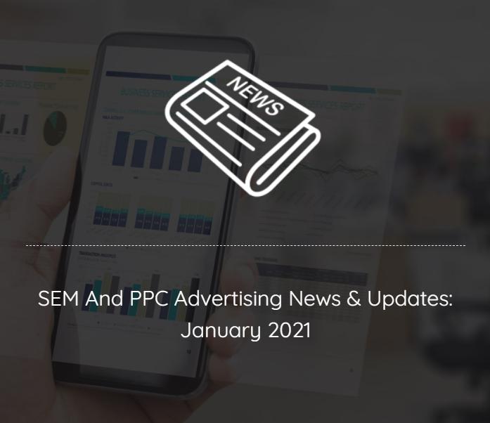 news 2021 google bing youtube advertising analytics