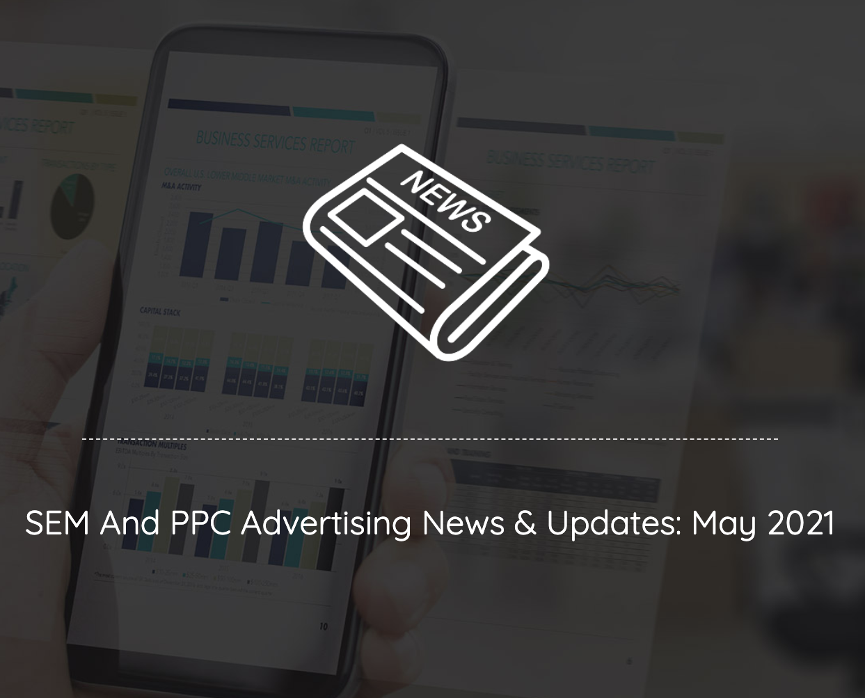 sem ppc news and updates june 2021