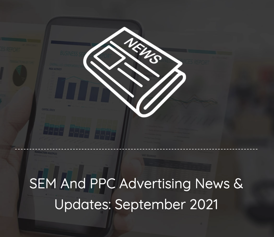 SEM And PPC Advertising News And Updates